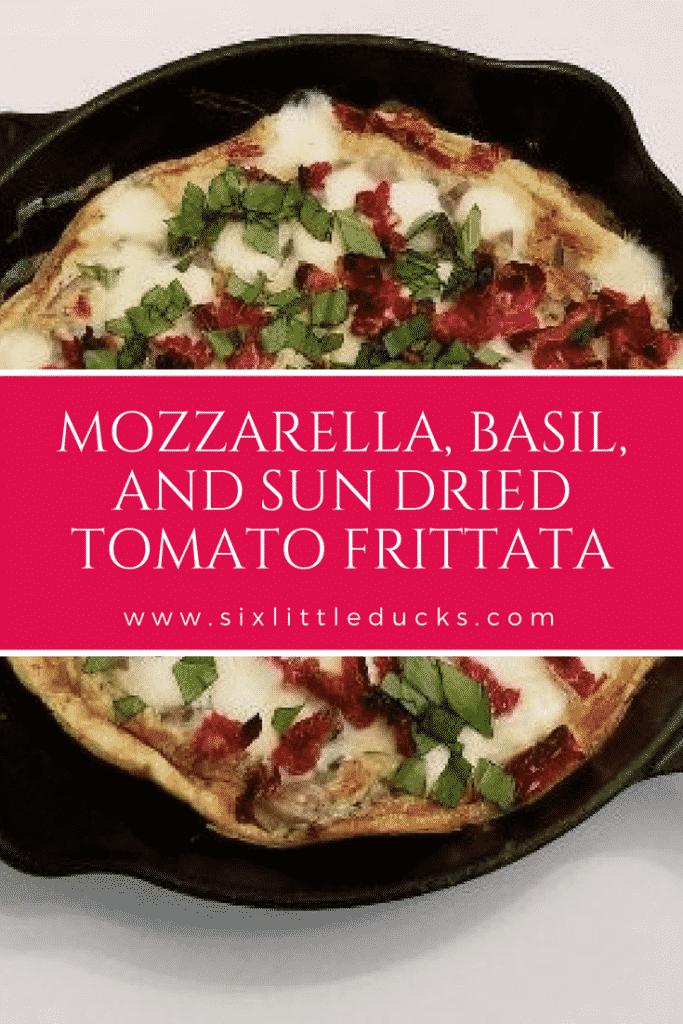 Mozzarella, Basil, and Sun Dried Tomato Frittata