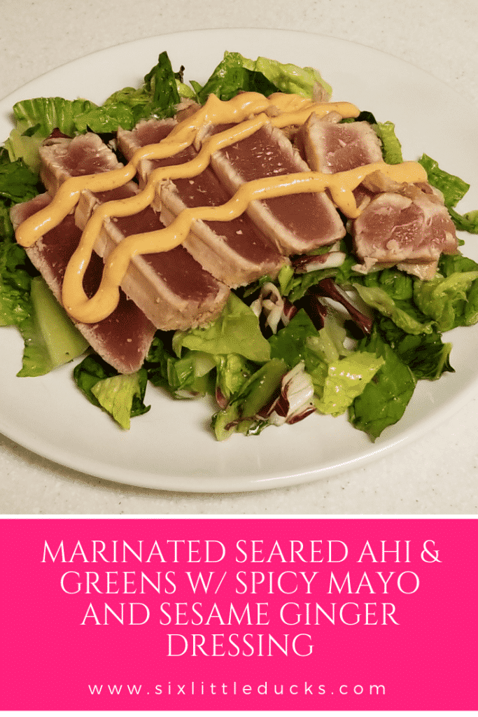Marinated seared Ahi & greens with spicy mayo and sesame ginger dressing