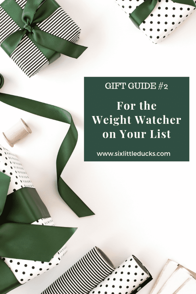 Gift Guide #2 For the Weight Watcher on Your List