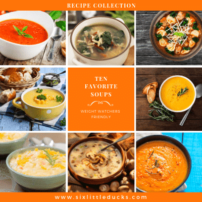 Image of nine different soups with text of Ten Favorite Soups Weight Watchers Friendly