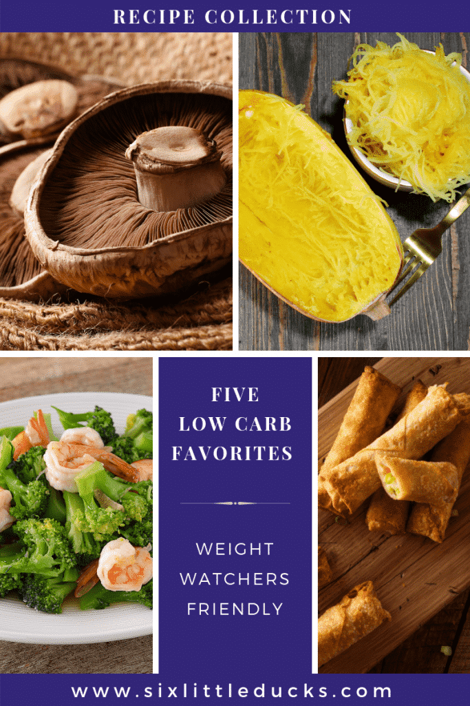 images of five low carb dishes/foods and text that says Five Low Carb Favorites Weight Watchers Friendly