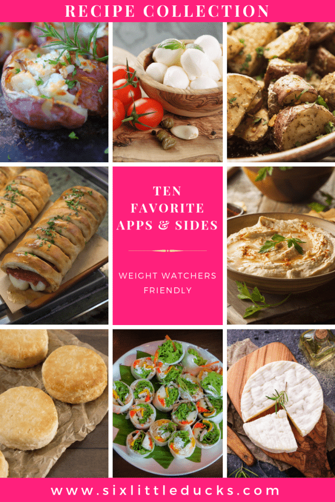 images of nine different appetizers and sides and text that says Ten Favorite Appetizers and Sides Weight Watchers Friendly