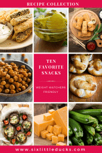 images of nine different snacks and text that says Ten Favorite Snacks Weight Watchers Friendly