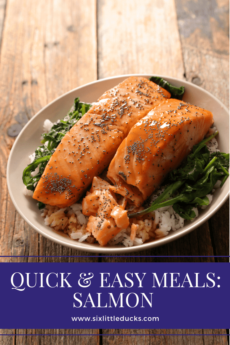 Quick & Easy Meals: Salmon
