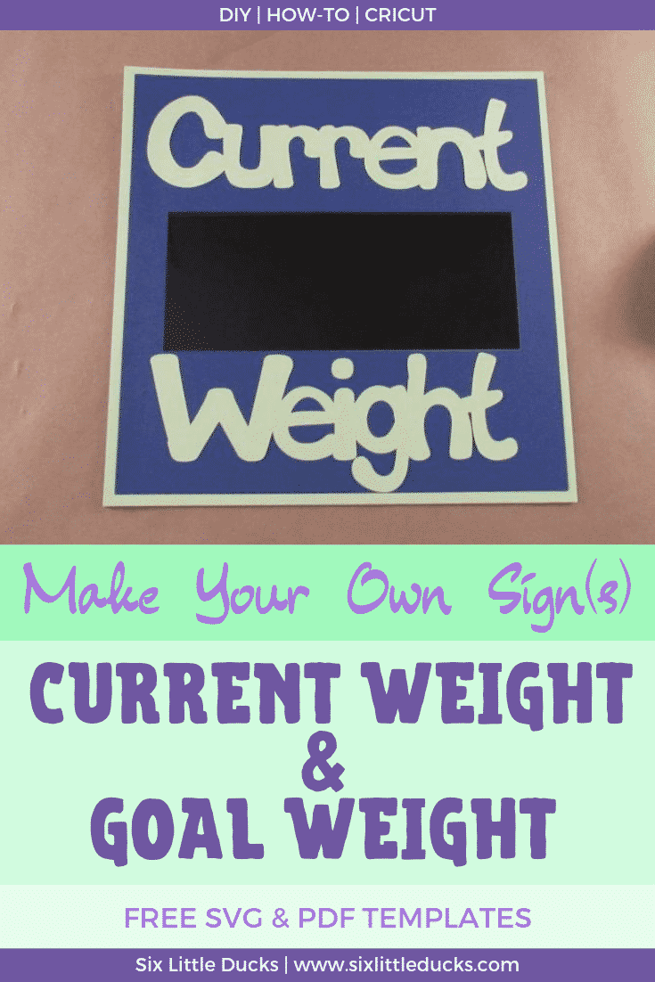 Make Your Own Sign - Current Weight & Goal Weight