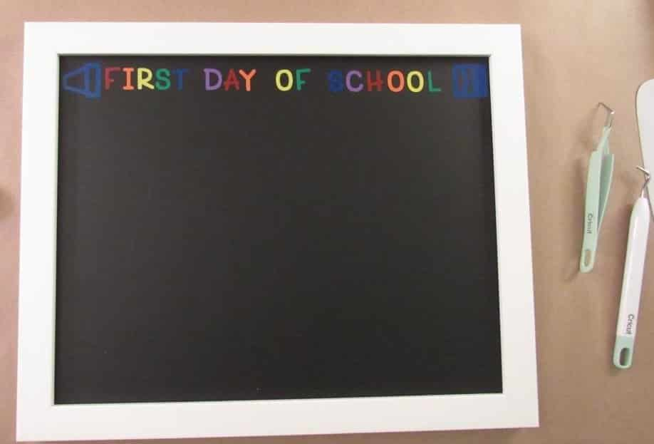 All letters in First Day of School sign placed