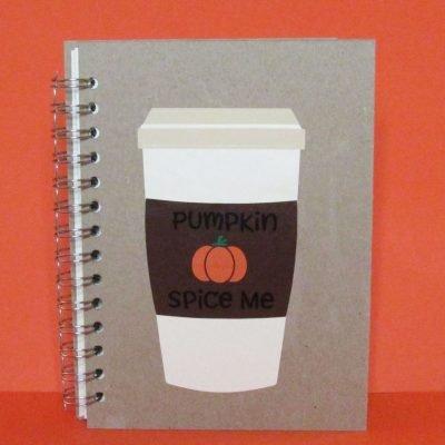 """Fall """"Pumpkin Spice Me"""" Notebook"""