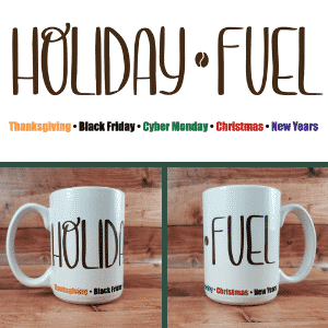 Holiday Fuel Mug Design and Photos
