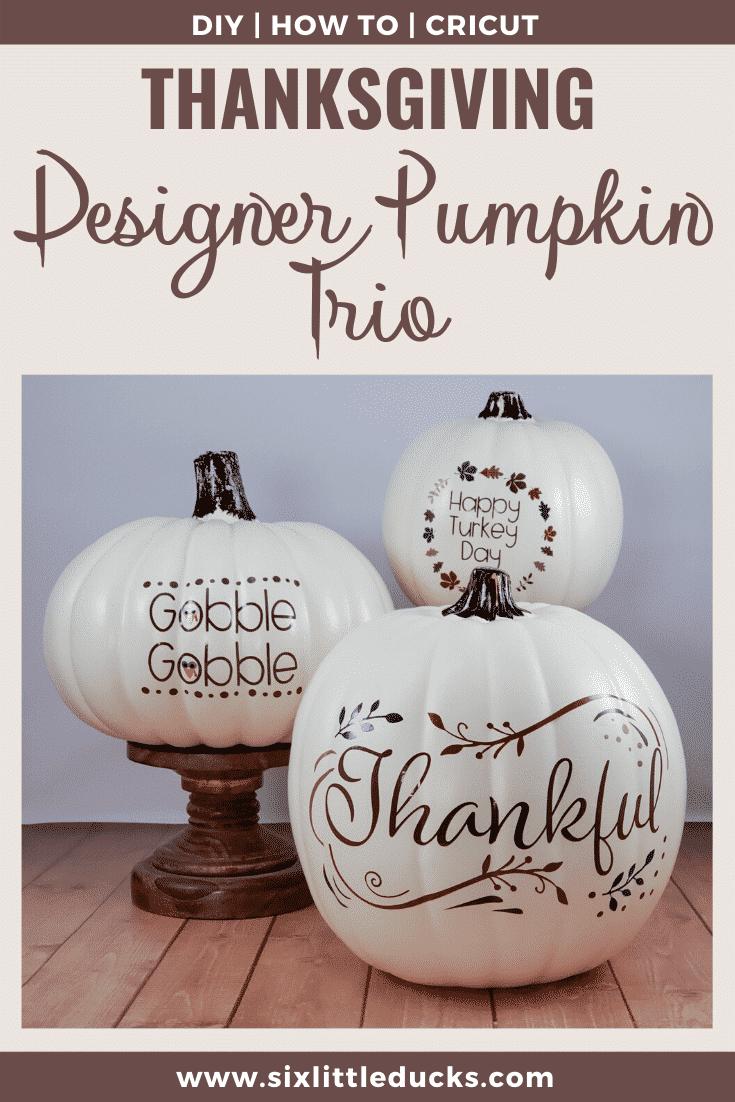 Thanksgiving Designer Pumpkin Trio