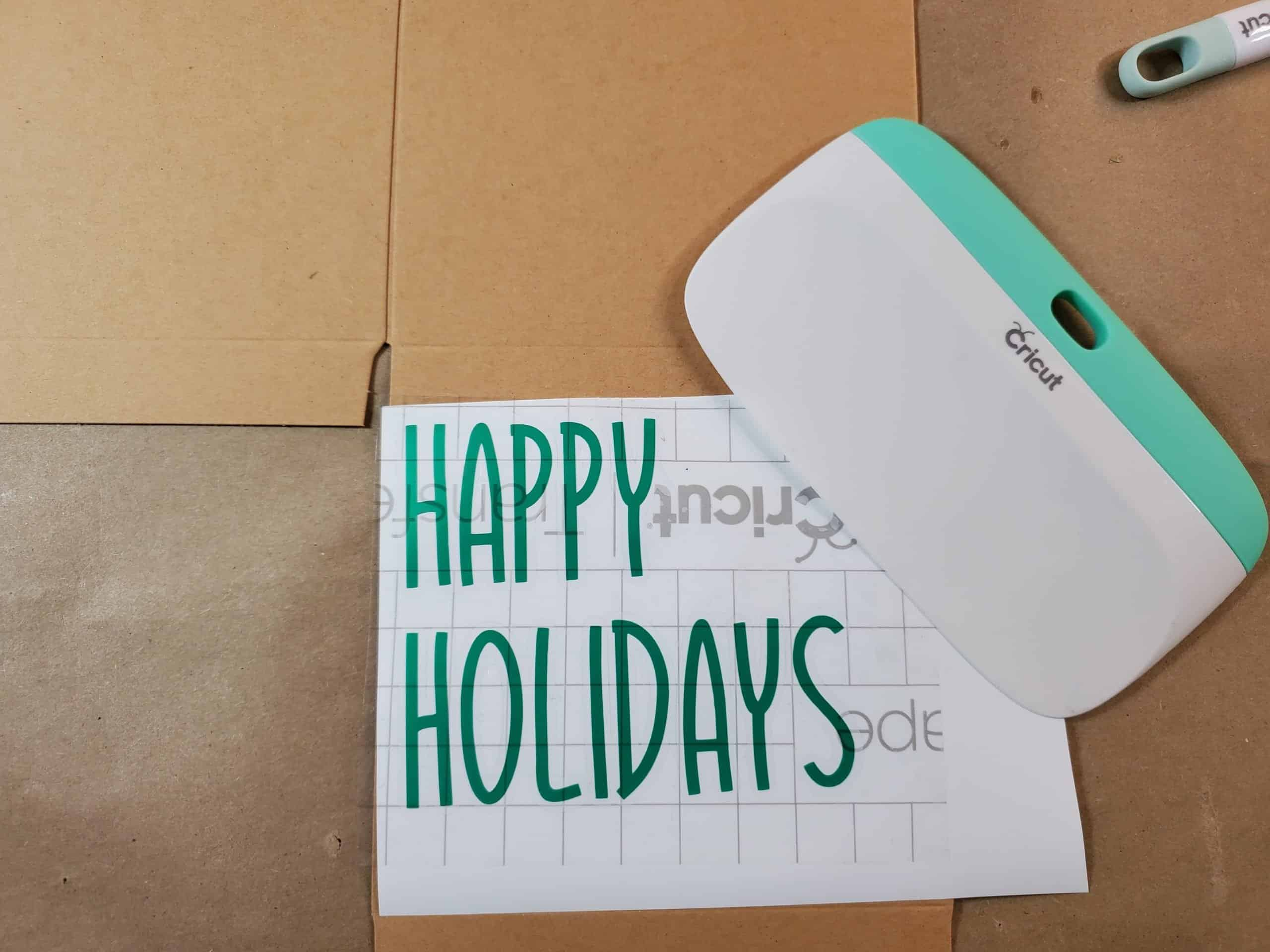 Happy Holidays Lettering Ready to Transfer to Box using transfer tape