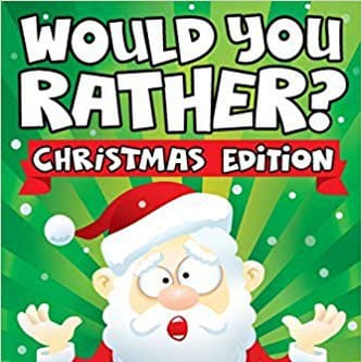Would You Rather - Christmas